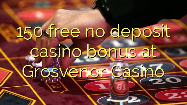 grosvenor casino no deposit code
