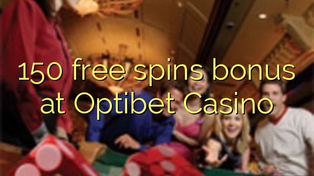 150 tasuta keerutab boonus Optibet Casino
