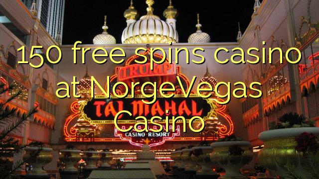 150 tasuta keerutab kasiino NorgeVegas Casino