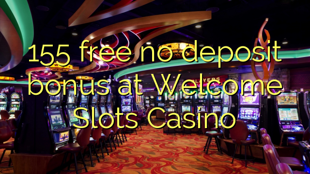 online casino welcome bonus no deposit