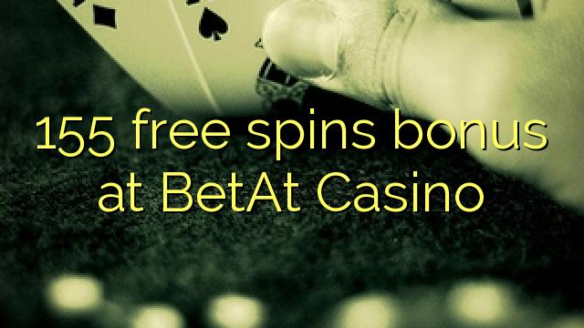155 gratis spins bonus på BetAt Casino