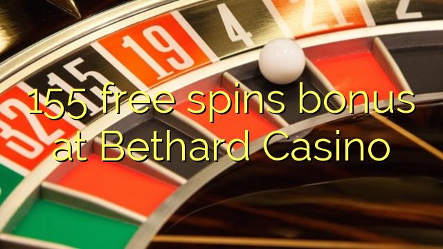 155 bezplatný spins bonus v kasinu Bethard