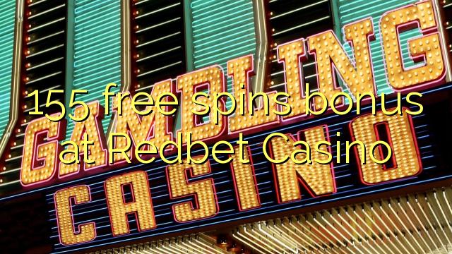 155 gratis spins bonus på Redbet Casino