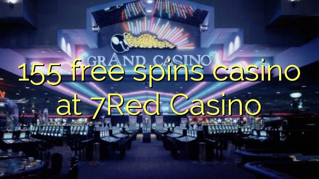 155 zdarma točí kasino v kasinu 7Red