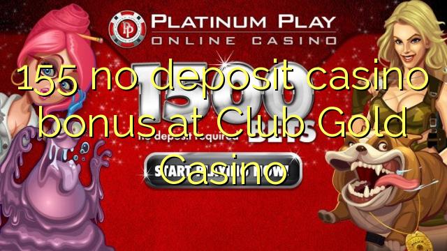 Gold club casino bonus