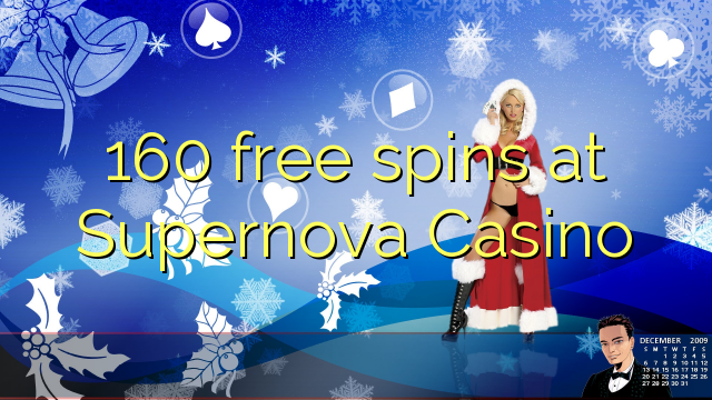 160 free spins at Supernova Casino
