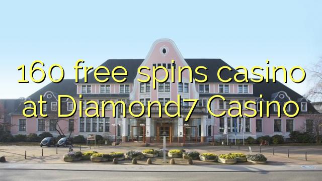 160 tasuta keerutab kasiino Diamond7 Casino