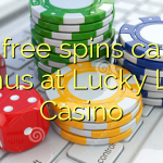 160 free spins casino bonus at Lucky Live Casino
