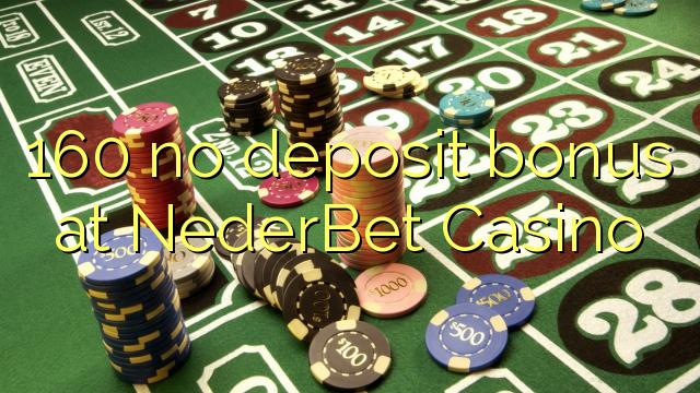 160 kein Einzahlungsbonus bei NederBet Casino