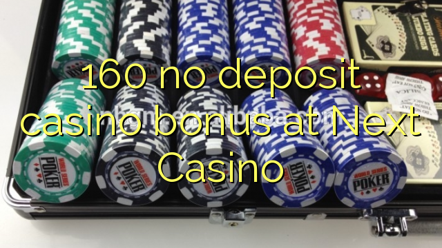 next casino no deposit