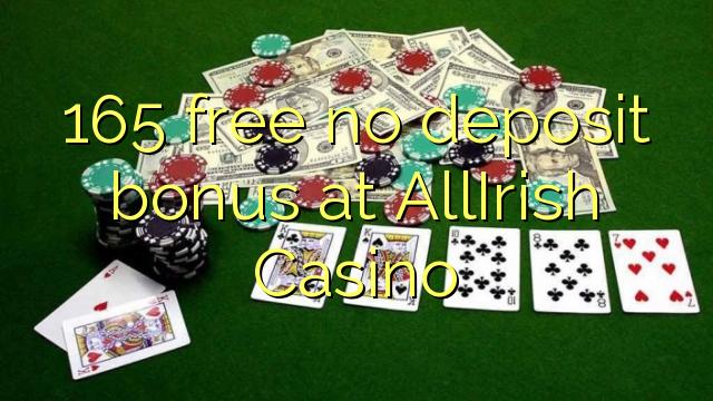 165 percuma tiada bonus deposit di AllIrish Casino