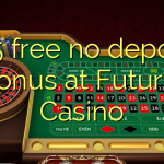 165 free no deposit bonus at Futuriti Casino