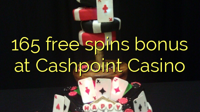 Cashpoint Casino-da 165 pulsuz spins bonusu