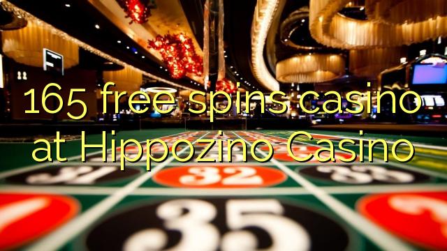 165 tasuta keerutab kasiino Hippozino Casino