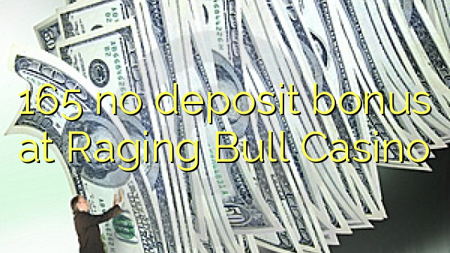 raging bull casino no deposit bonus 2019