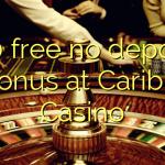 170 free no deposit bonus at Caribic  Casino