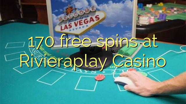 170 gratis spins på Rivieraplay Casino