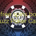 170 free spins bonus at Buzz Poker Casino