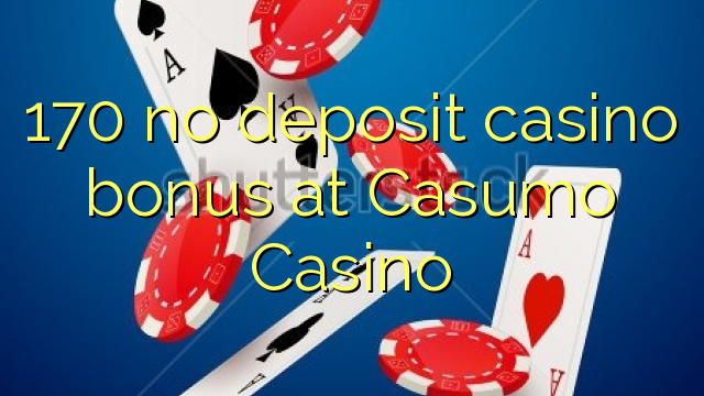 free bonus casino no deposit required
