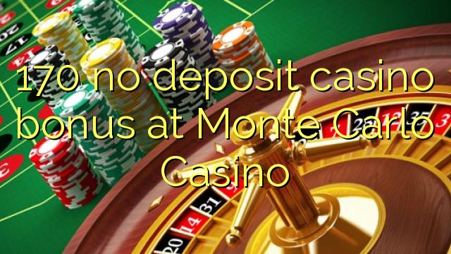 170 нест пасандози бонуси казино дар Монте Карло Казино