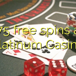 175 free spins at Platinum Casino