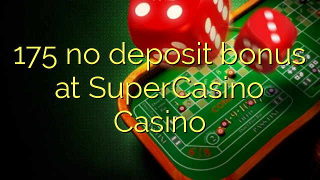 super casino no deposit bonus code