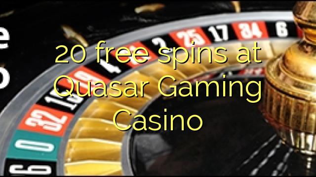 Quasar Gaming Casino-da 20 pulsuz spins