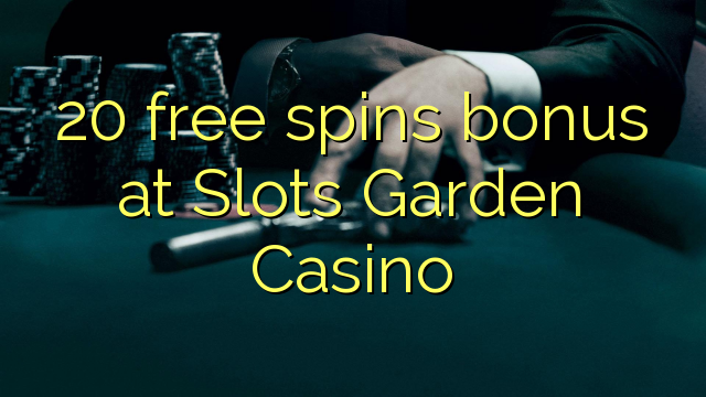 free casino slots online garden spiele