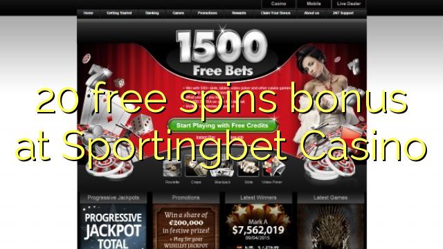 Sportingbet कैसीनो में 20 मुक्त स्पिन बोनस