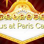 20 free spins casino bonus at Paris  Casino