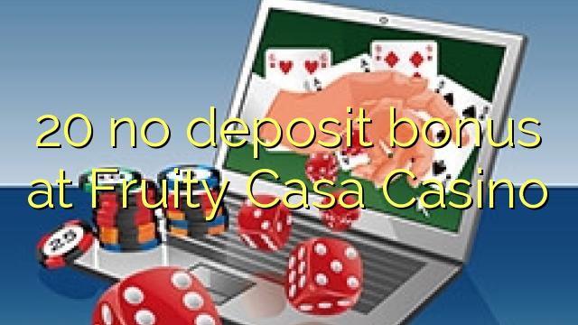 fruity casa casino no deposit bonus
