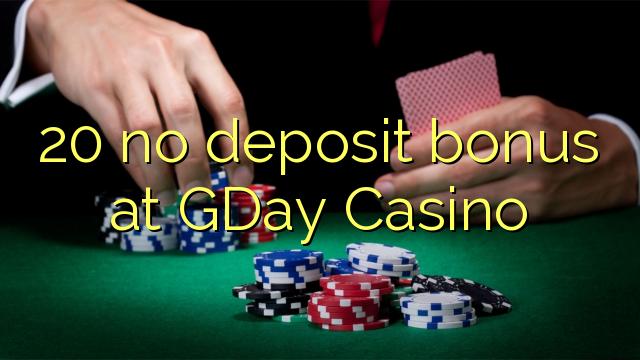 20 ùn Bonus accontu à GDay Casino