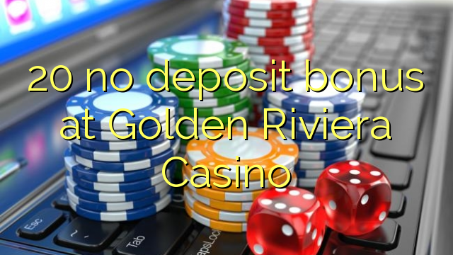 golden riviera casino no deposit