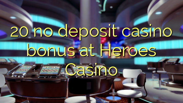 casino heroes 25 free