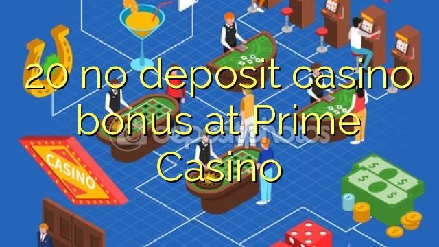 Prime Casino Bonus Codes