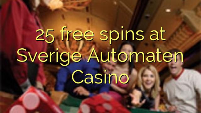 25 rotiri gratuite la Sverige Automaten Casino