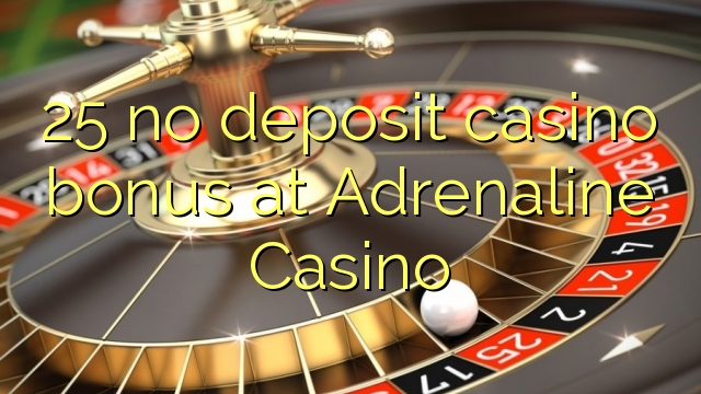 casino adrenaline no deposit