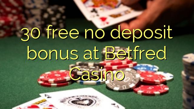 Betfred Casino-da 30 pulsuz depozit bonusu yoxdur