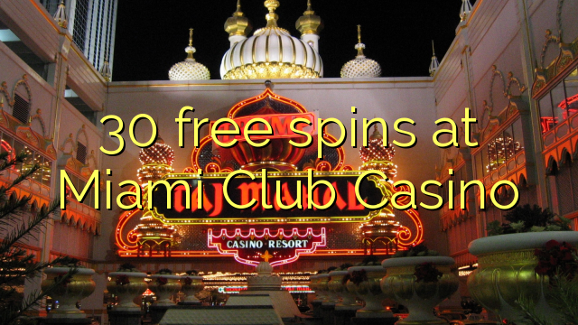 miami club casino usa