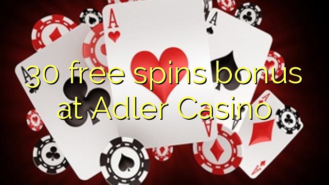 30 ücretsiz Adler Casino'da ikramiye spin