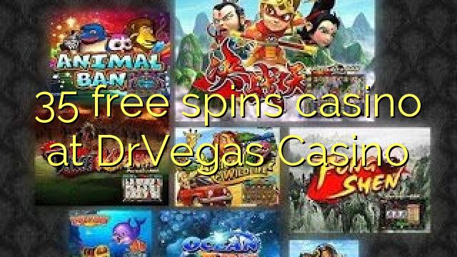 35 gratis spins kasino på DrVegas Casino