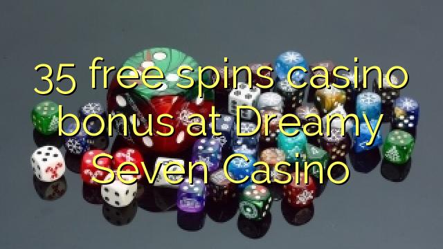 dreamy 7 casino no deposit bonus