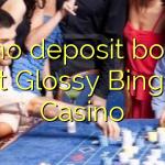 35 no deposit bonus at Glossy Bingo Casino