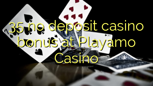 playamo casino no deposit bonus 2019