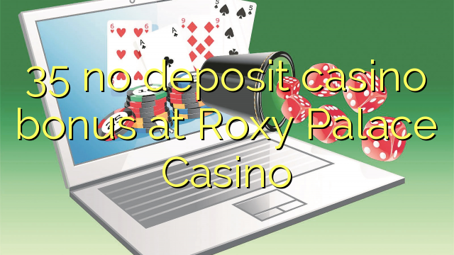 roxy palace casino no deposit bonus codes