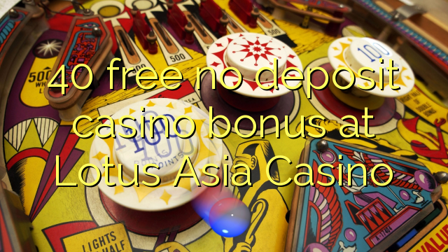 asia online casino no deposit bonus
