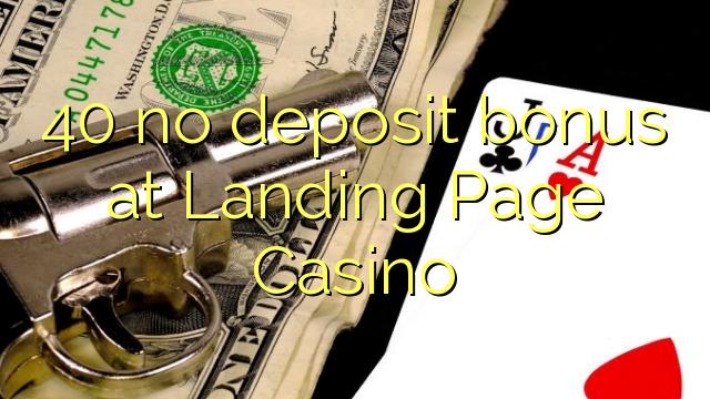 40 Açılış-səhifə Casino heç bir depozit bonus