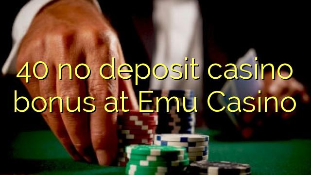 40 нест пасандози бонуси казино дар Emu Казино