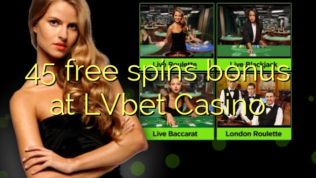 45自由はLVbetカジノでボーナスを回転させます