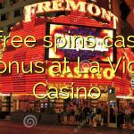 45 free spins casino bonus at La Vida Casino